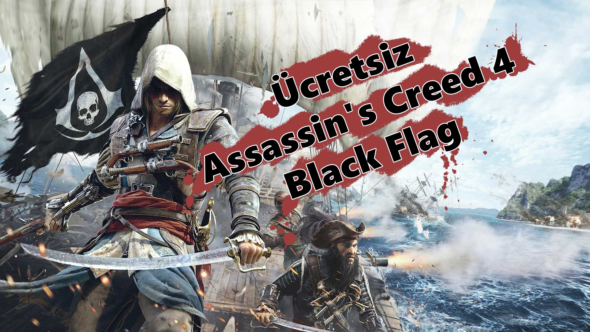 ucretsiz assassins creed 4 black flag