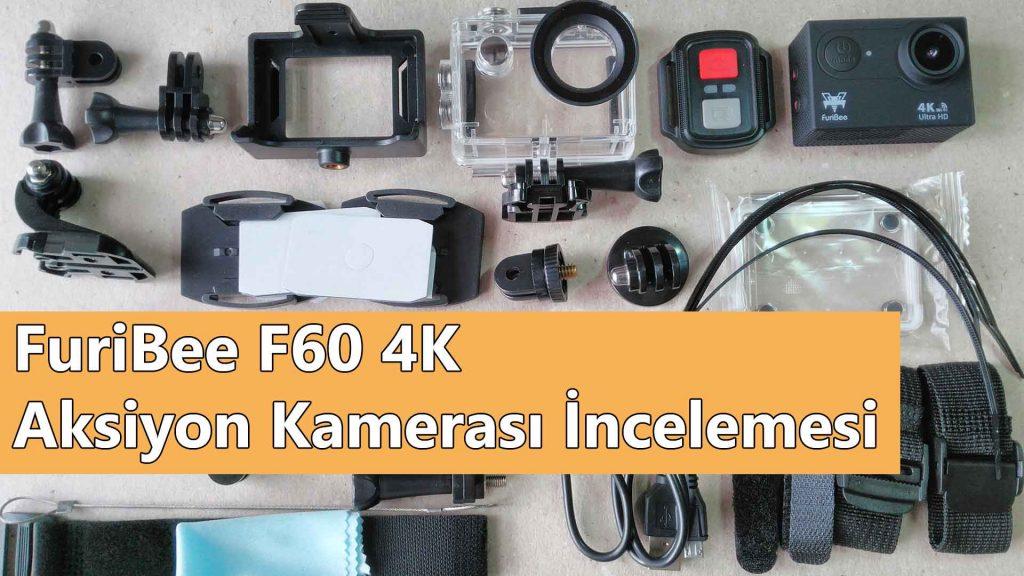 furibee f60 4k aksiyon kamerasi incelemesi